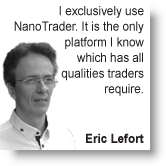 Trader Eric Lefort's experience with the NanoTrader trading platform.